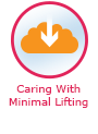 Caring With Minimal Lifting