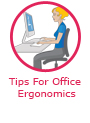 Tips for office ergonomics